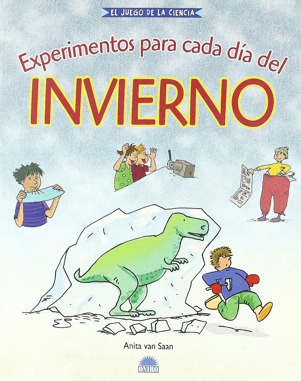 Download Experimentos Para Cada Dia Del Invierno / Experiments for Every Day of Winter (El Juego De La Ciencia / The Game of Science) (Spanish Edition) pdf epub