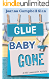 Glue, Baby, Gone (A Kiki Lowenstein Scrap-N-Craft Mystery Book 12)