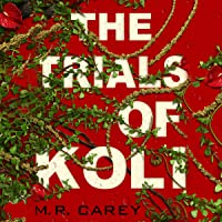 The Trials of Koli: The Rampart Trilogy, Book 2