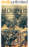 Necropolis (Necropolis Trilogy Book 3)
