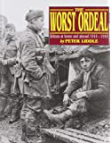 The Worst Ordeal - Britons at Home and Abroad 1914-1918