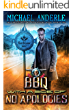 BBQ With A Side of No Apologies (The Unbelievable Mr. Brownstone Book 21)
