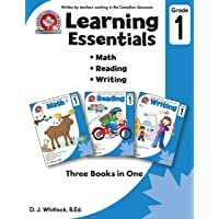 Learning Essentials Grade 1: Math, Reading, Writing, Three Books in One: Written by teachers in the Canadian Classroom