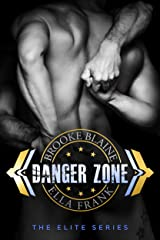Danger Zone (The Elite Book 1) Kindle Edition