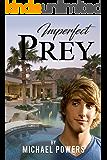 Imperfect Prey