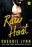Raw Heat (Larson Brothers Book 3)