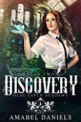 Discovery: Olde Earth Academy: Year Two Kindle Edition