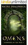 Omens (Guardians of the Path Book 3)