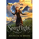 Songflight (The Dragon Singer Chronicles Book 1)