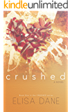 Crushed: Crushed Series Book One