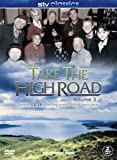 Take The High Road - Volume 3 Episodes 13-18 [DVD]