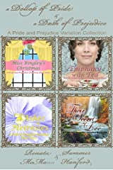 A Dollop of Pride and a Dash of Prejudice: A Pride and Prejudice Variation Collection Kindle Edition