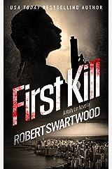 First Kill: A Holly Lin Novella (Holly Lin Series) Kindle Edition