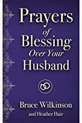 Prayers of Blessing over Your Husband (Freedom Prayers) (English Edition) eBook Kindle