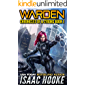 Warden (Chronicles of a Cyborg Book 1)