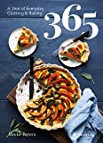 365: A Year of Everyday Cooking and Baking