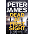 Dead at First Sight: A Roy Grace Novel 15