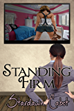 Standing Firm (Morgan and Dakota Book 1)