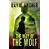 The Way of the Wolf - A Noah Wolf Thriller