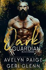 Dark Guardian (Black Hoods MC Book 3) Kindle Edition
