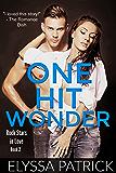 One Hit Wonder (Rock Stars in Love Book 2)