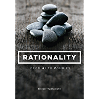 Rationality: From AI to Zombies (English Edition)