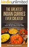 The Greatest Indian Curries Ever Created!: A Cookbook of 50 Delicious Curry Recipes Direct from India (English Edition)