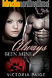 Always Been Mine (Always series Book 2)
