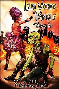 Life Within Parole: Volume 1