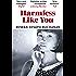Harmless Like You: Shortlisted for the Desmond Elliott Prize 2017