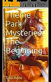 Theme Park Mysteries: The Beginning