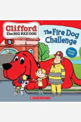 The Fire Dog Challenge (Clifford the Big Red Dog Storybook) Kindle Edition