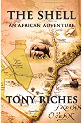 The Shell: An African Adventure Kindle Edition
