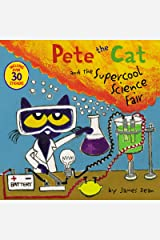 Pete the Cat and the Supercool Science Fair Paperback