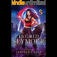 The Tracker's Rage: Sunderverse (Mate Tracker Book 3)