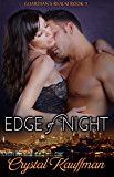 Edge of Night (Guardian's Realm Book 1)