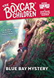 Blue Bay Mystery (The Boxcar Children Mysteries Book 6)