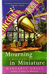Mourning in Miniature (A Miniature Mystery) Mass Market Paperback