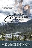 Emma of Crooked Creek (Western Short Story)