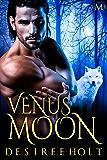 Venus Moon: Hot Moon Rising