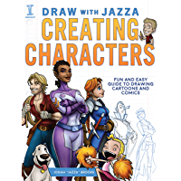 Draw With Jazza - Creating Characters: Fun and Easy Guide to Drawing Cartoons and Comics (English Edition)