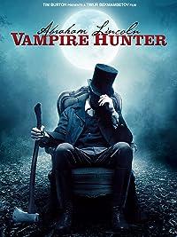 Abraham Lincoln Vampire Benjamin Walker product image