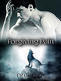 Forgiving Pain (Omega Born Book 3) (English Edition)