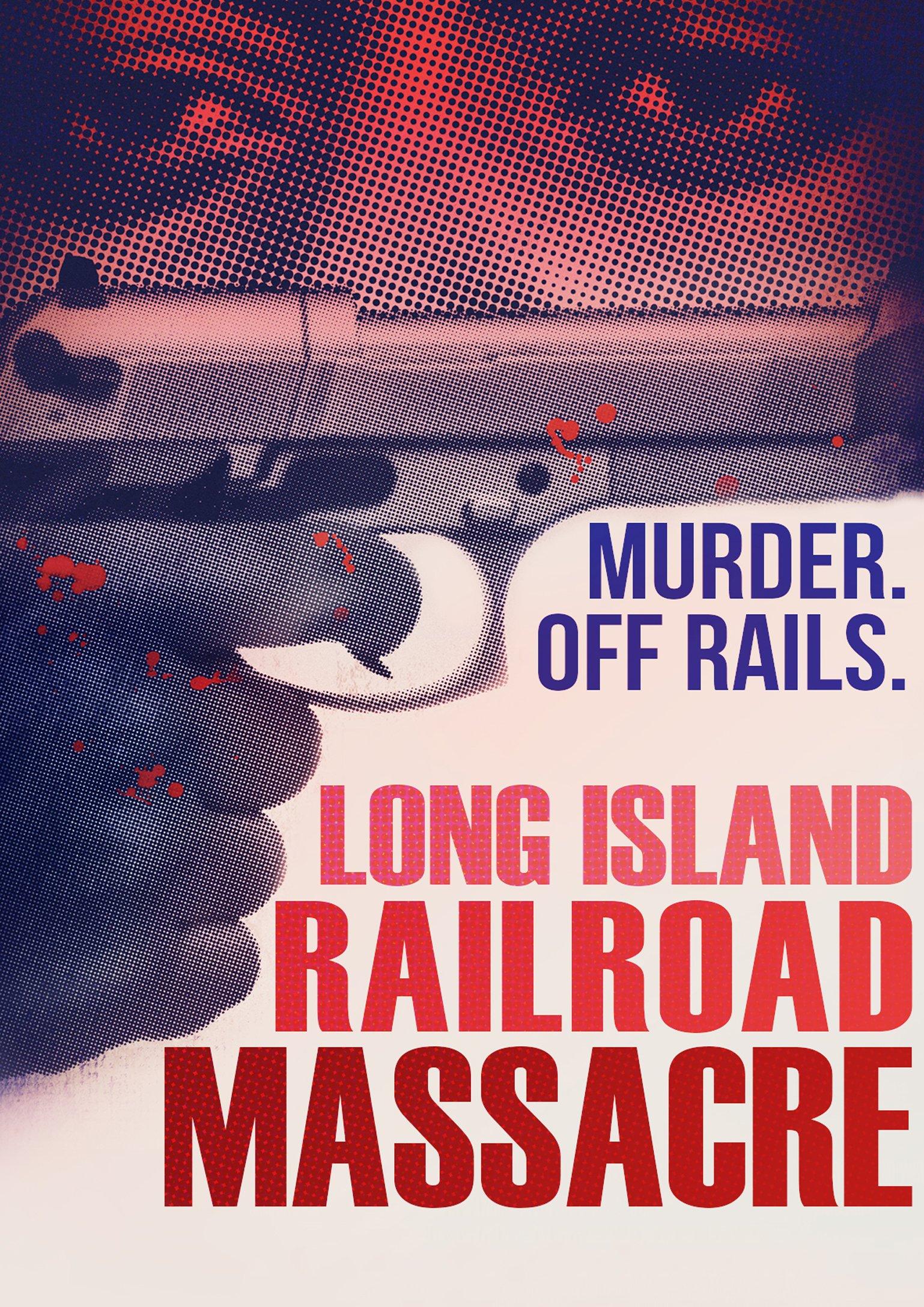 DVD : Long Island Railroad Massacre (DVD)