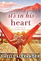 It's In His Heart (A Red River Valley Novel Book 1) Kindle Edition
