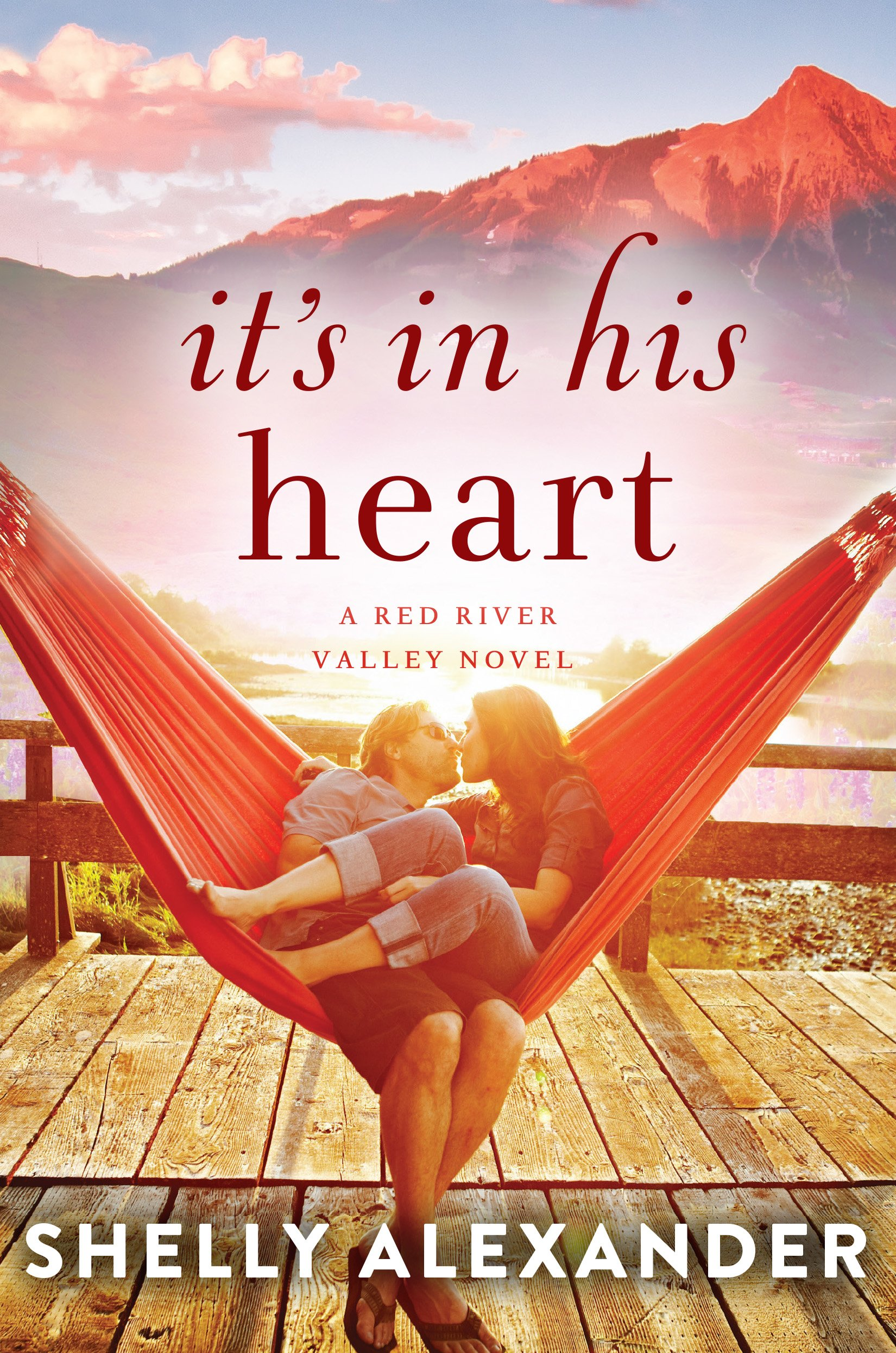 It's In His Heart  A Red River Valley Novel Book 1   English Edition