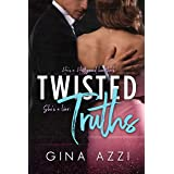 Twisted Truths: An Angsty Hollywood Romance (Second Chance Chicago Series Book 2)