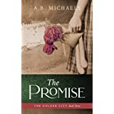 The Promise (The Golden City Book 3)