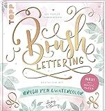 """Brush Lettering. Gestalten mit Brushpen und Watercolor by May and Berry: Mit einem Bogen """"Magic Paper"""" zum Üben und direkt Loslegen"""