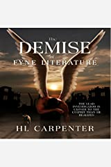 The Demise of Fyne Literature Audible Audiobook
